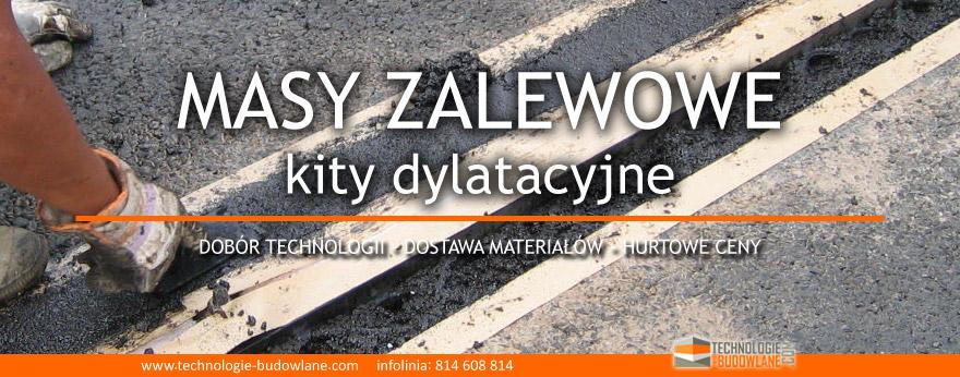 MASY ZALEWOWE i kity dylatacyjne